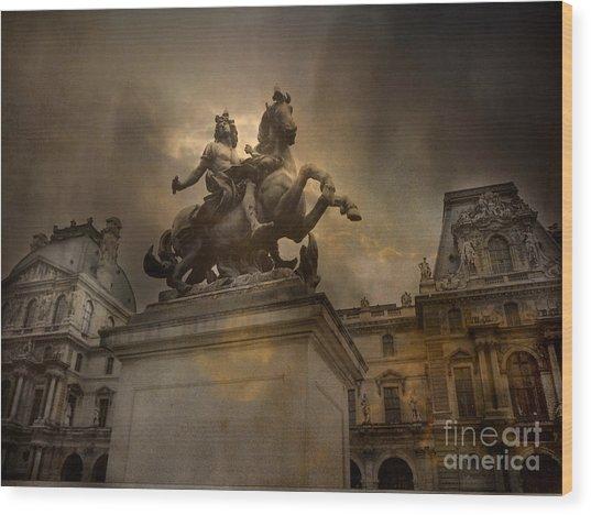 Paris - Louvre Palace - Kings Of Paris - King Louis Xiv Monument Sculpture Statue Wood Print