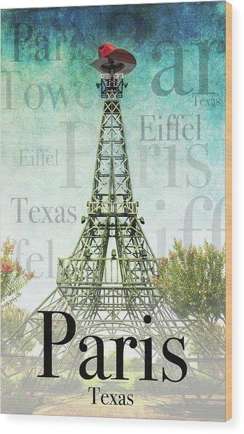 Paris Texas Style Wood Print