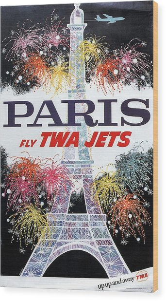 Paris - Twa Jets - Trans World Airlines - Eiffel Tower - Retro Travel Poster - Vintage Poster Wood Print