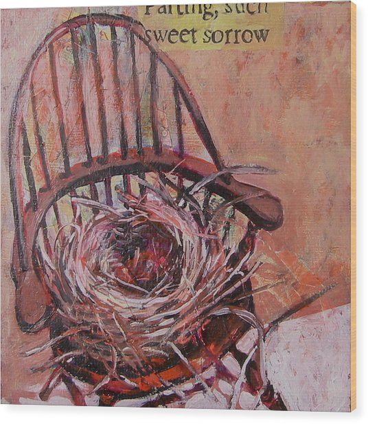 Parting Is Such Sweet Sorrow Wood Print