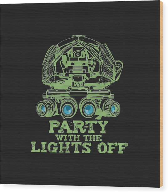 Wood Print featuring the mixed media Party With The Lights Off by TortureLord Art