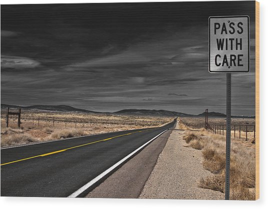 Pass With Care Wood Print