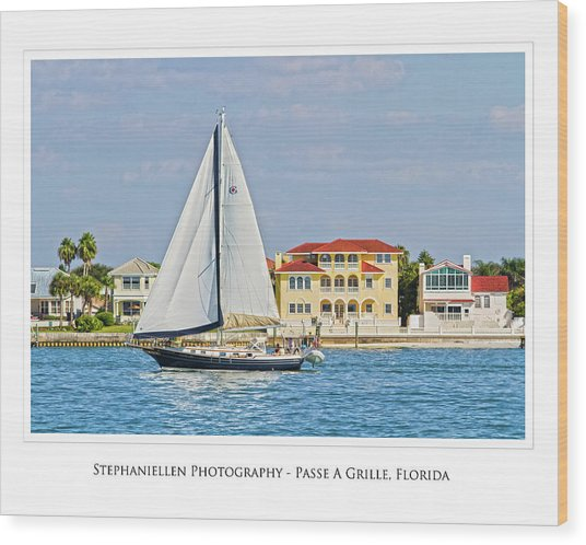 Passe A Grille Sailboat Wood Print