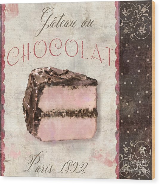 Patisserie Gateau Au Chocolat Wood Print