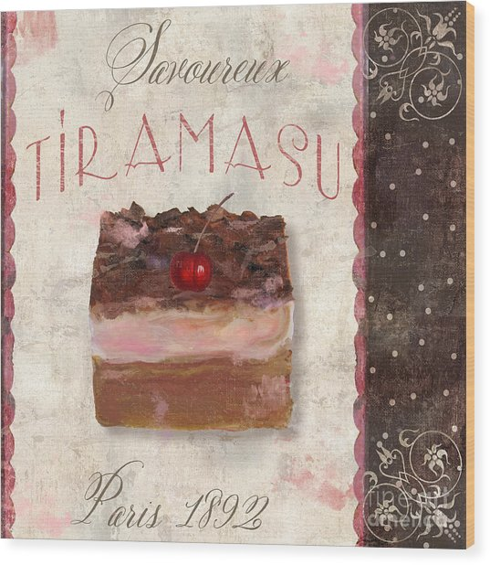 Patisserie Tiramasu  Wood Print