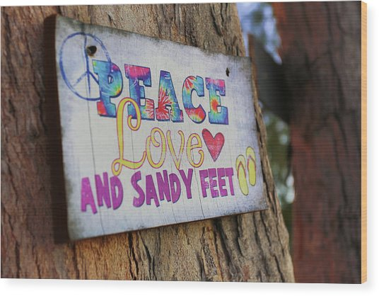 Peace Love And Sandy Feet Wood Print