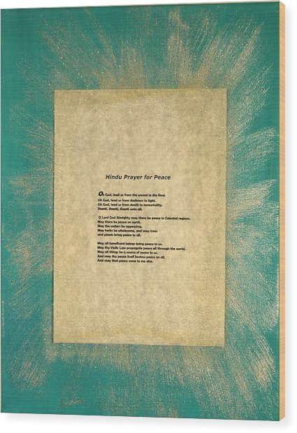 Peace Prayers - Hindu Prayer For Peace Wood Print by Emerald GreenForest