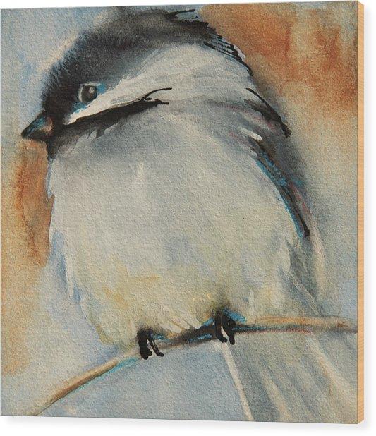 Peaceful Chickadee Wood Print
