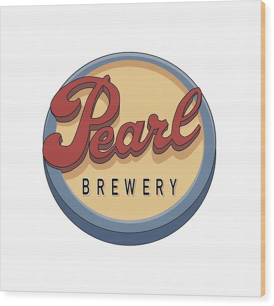 Pearl Brewery Sign Wood Print