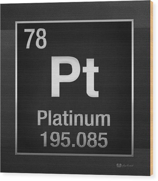 Periodic Table Of Elements - Platinum - Pt - Platinum On Black Wood Print