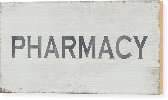 Pharmacy Sign- Art By Linda Woods Wood Print