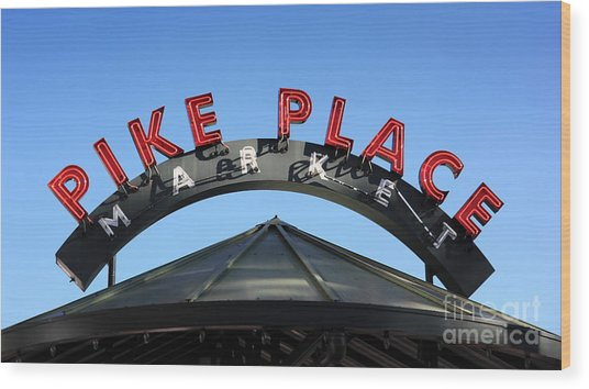 Pike Street Market Sign Wood Print