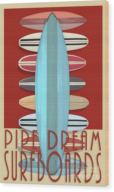 Wood Print featuring the digital art Pipe Dream Surfboards 2 by Edward Fielding