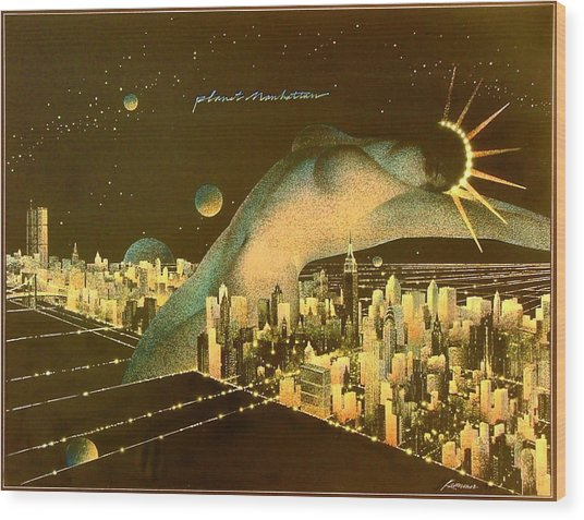 Planet Manhattan Wood Print by Gary Kaemmer