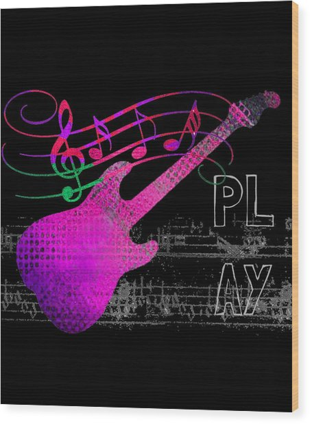 Wood Print featuring the digital art Play 5 by Guitar Wacky