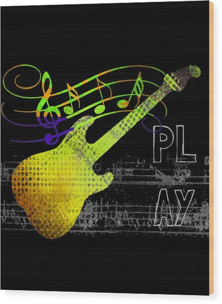 Wood Print featuring the digital art Play 2 by Guitar Wacky