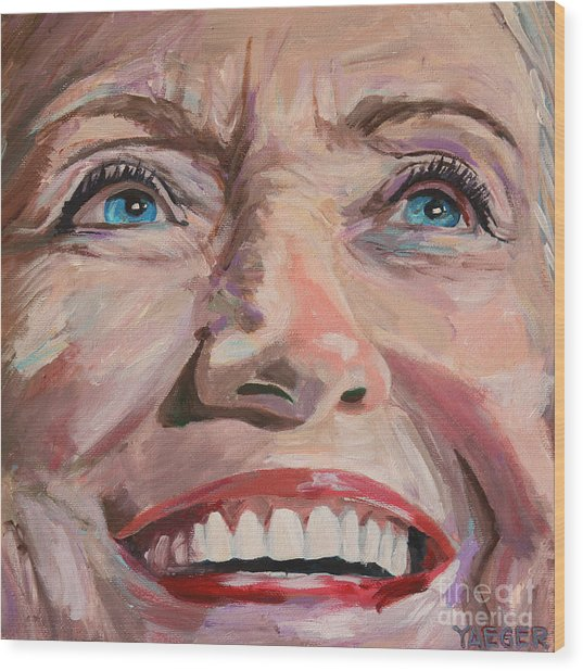 What Might Have Been  Hillary Clinton Portrait Wood Print