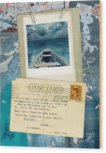 Poloroid Of Boat With Inspirational Quote Wood Print