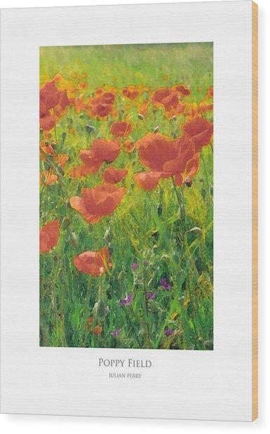 Wood Print featuring the digital art Poppy Field by Julian Perry