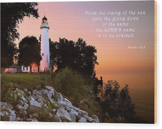 Praise His Name Psalm 113 Wood Print