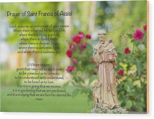 Prayer Of St. Francis Of Assisi Wood Print