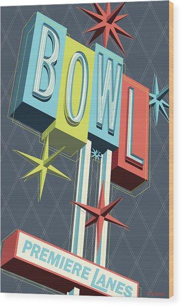 Premiere Lanes Bowling Pop Art Wood Print