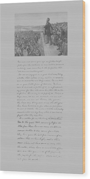 President Lincoln And The Gettysburg Address Wood Print