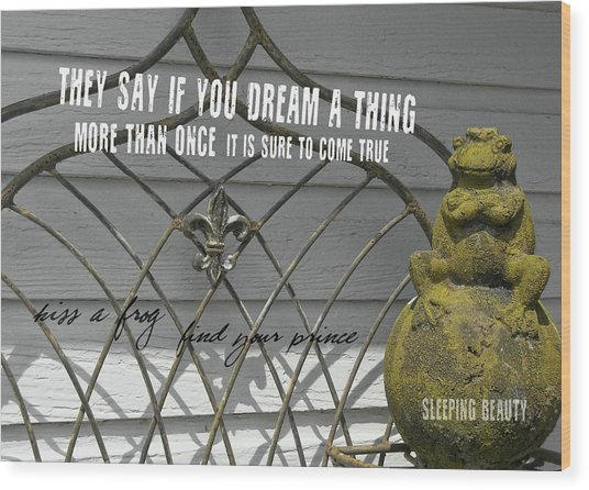 Prince Charming Quote Wood Print by JAMART Photography