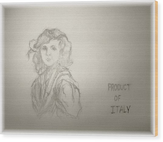 Product Of Italy Wood Print by Nancy Caccioppo