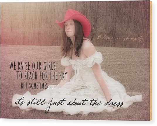 Prom Night Quote Wood Print by JAMART Photography