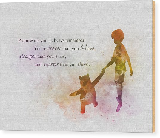 Promise Me You'll Always Remember Wood Print