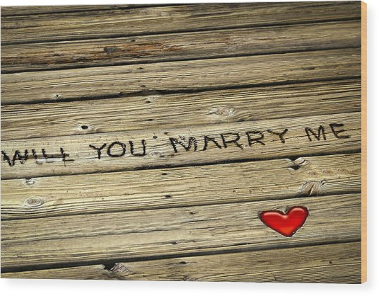 Propose To Me Wood Print