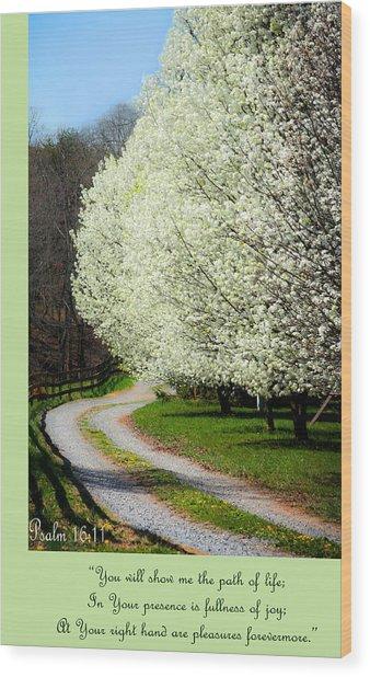 Psalm 16 11 Wood Print