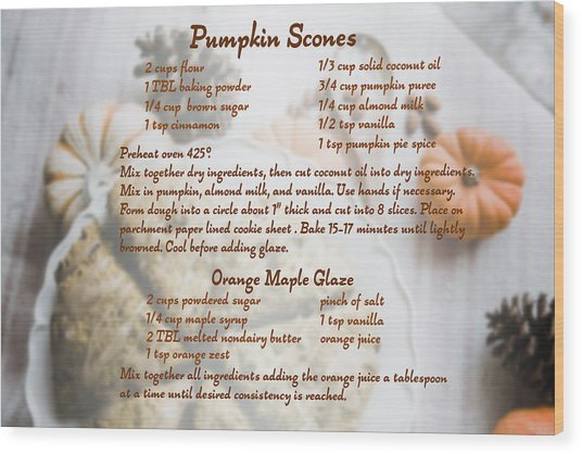 Pumpkin Scones Recipe Wood Print