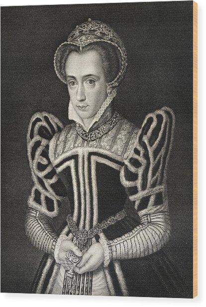 Queen Mary Aka Mary Tudor Byname Bloody Wood Print