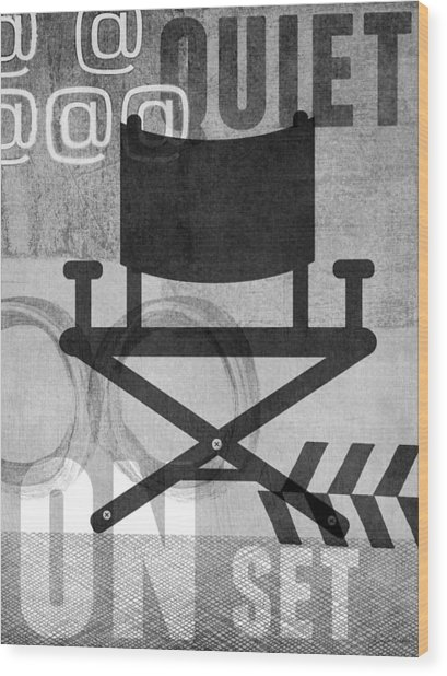 Quiet On Set- Art By Linda Woods Wood Print
