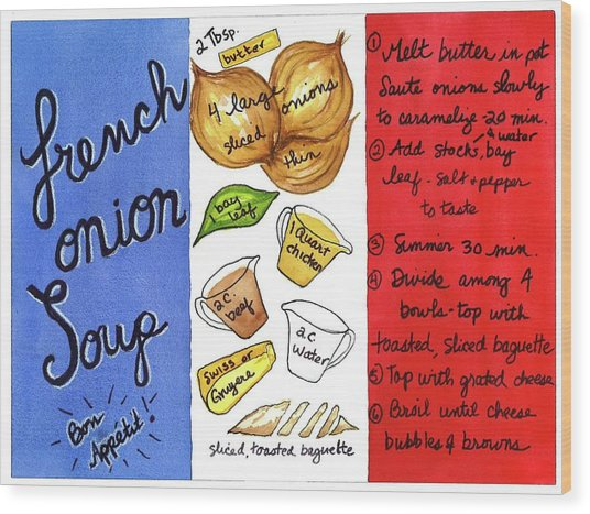 Recipe French Onion Soup Wood Print