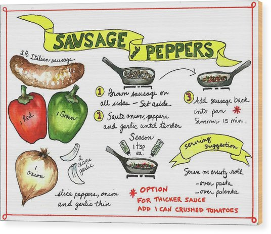 Recipe Sausage And Peppers Wood Print
