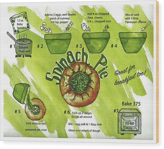 Recipe-spinach Pie Wood Print
