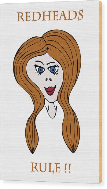 Redheads Rule Wood Print by Frank Tschakert