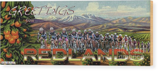 Redlands Greetings Wood Print