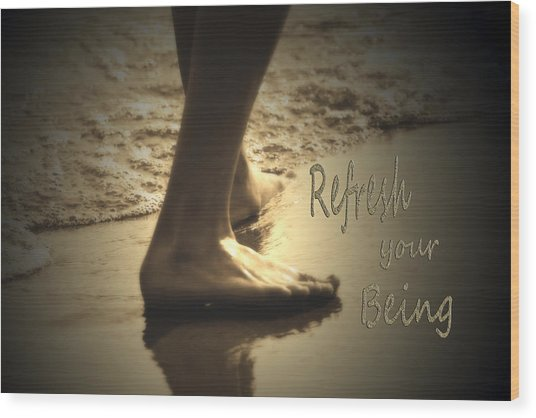 Refresh Your Being Spa Series Wood Print