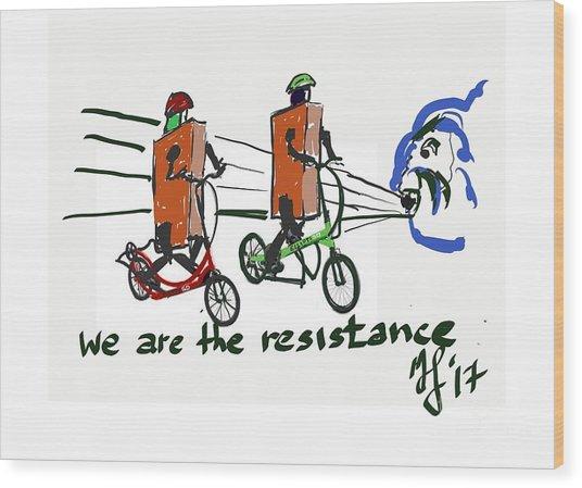 Resistance Wood Print