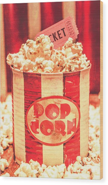 Retro Tub Of Butter Popcorn And Ticket Stub Wood Print
