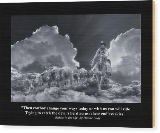 Riders In The Sky Bw Wood Print