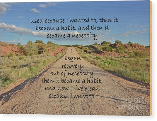 Road To Recovery Wood Print