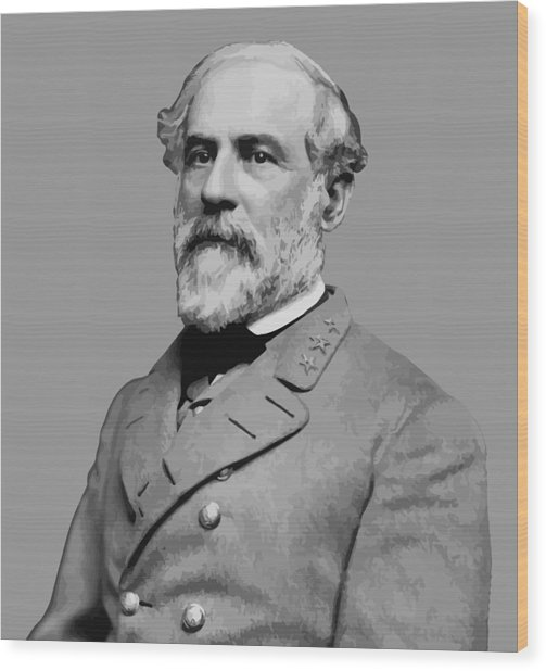 Robert E Lee - Confederate General Wood Print