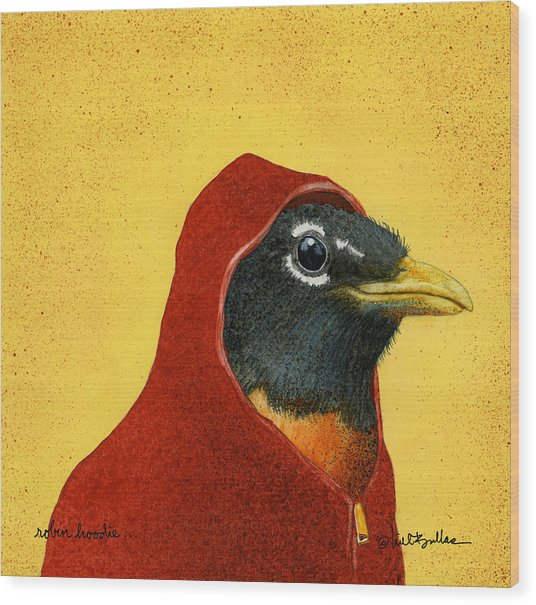 Robin Hoodie... Wood Print