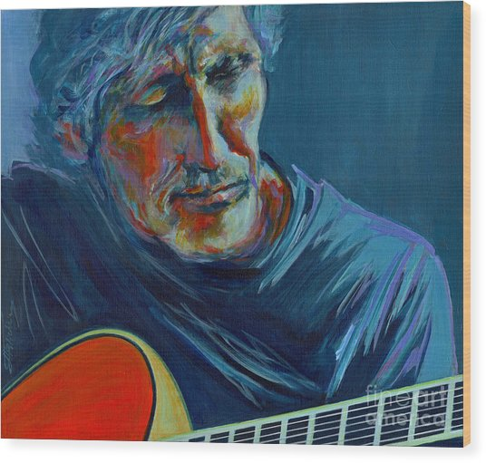 Roger Waters. Do You Think You Can Tell  Wood Print