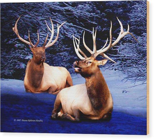 Royal Elk Wood Print by Dianne Roberson